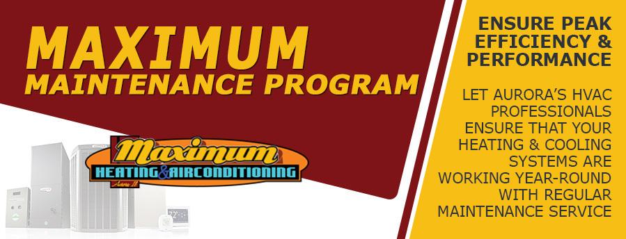 Maximum Maintenance program